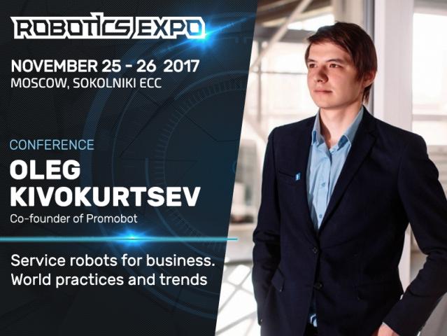 Service robots for business. Presentation by expert Oleg Kivokurtsev at Robotics Expo 2017