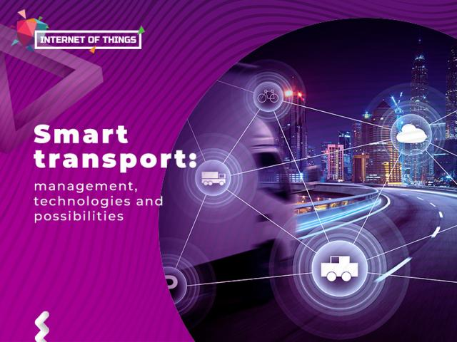 Smart transport: management, technologies and possibilities