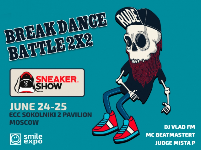 Sneaker.Show: we will host the Breakdance Battle 2x2 among the best b-boys in Russia!
