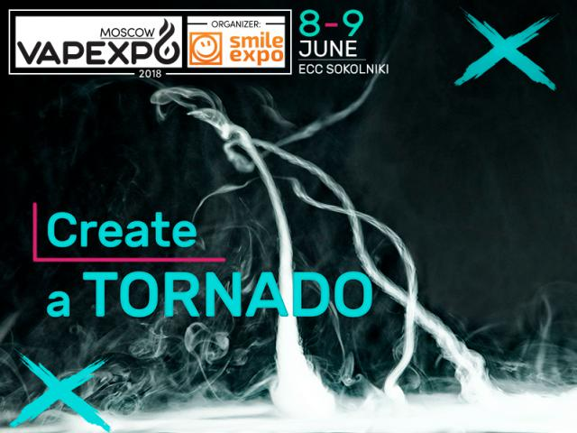 Take the challenge! Create a tornado contest at VAPEXPO Moscow 2018
