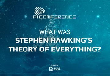 What was Stephen Hawking's Theory of Everything?