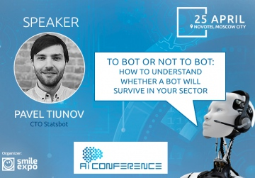 When business requires chatbot and when does not. Presentation of Statsbot expert at AI Conference
