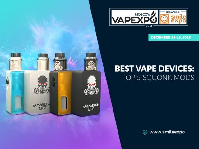 Which squonk to choose? Five best mods | VapeExpo Moscow