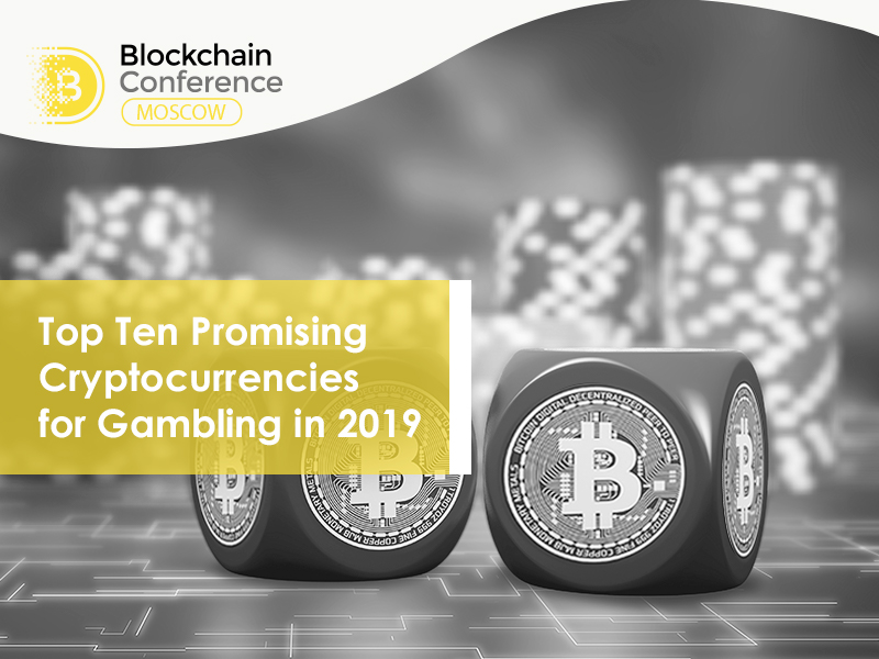 Top 10 Cryptocurrencies in Gambling: Rating Based On Capitalization