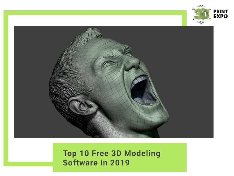 Top 10 free 3D modeling software of 2019 | 3D Print Expo