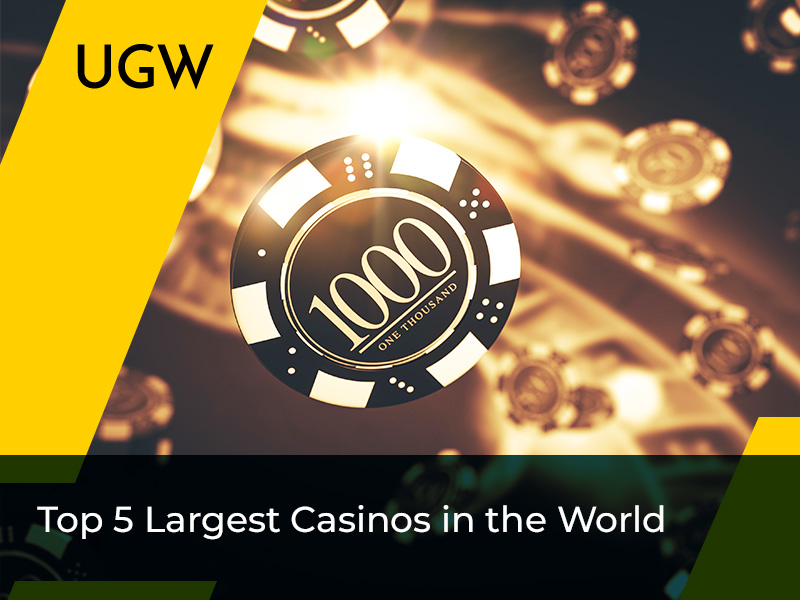 Top 5 Largest Casinos in the World