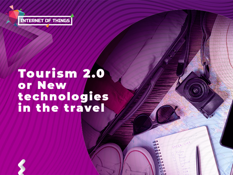 Tourism 2.0 or new technologies in the travel industry