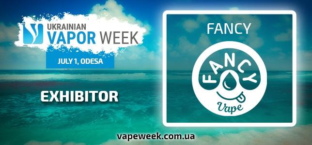 Ukrainian Vapor Week exhibitor is FANCY!
