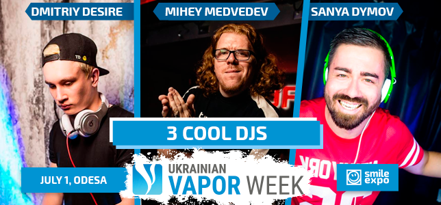 Ukrainian Vapor Week: vape party with Ukraine's best DJs