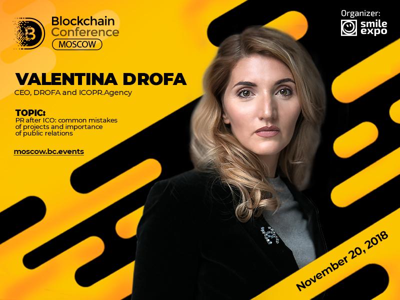 Valentina Drofa, founder of ICOPR Agency, will make a presentation on ICO PR campaign