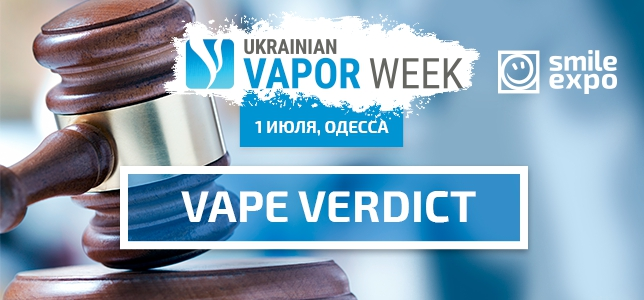 «Vape Verdict» at Ukrainian Vapor Week: manufacturers are ready to fight for the best of the best title