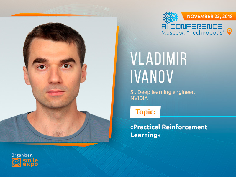 Vladimir Ivanov from NVIDIA to tell about reinforcement learning