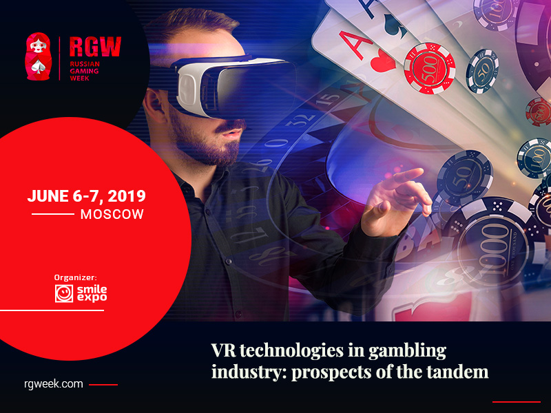 VR technologies in gambling industry: prospects of the tandem