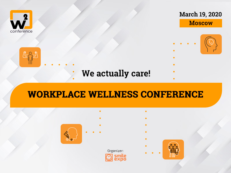 W2 Conference Moscow: How Employee Wellbeing Influences the Business Efficiency