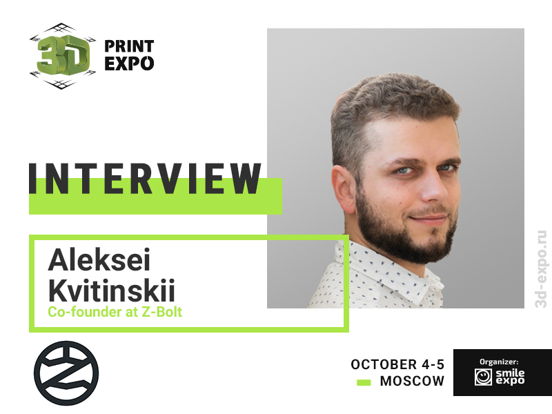"""""""We Give Anyone a Possibility to Assemble Z-Bolt Printer Independently,"""" Interview with Aleksey Kvitinskiy from Z-Bolt"""