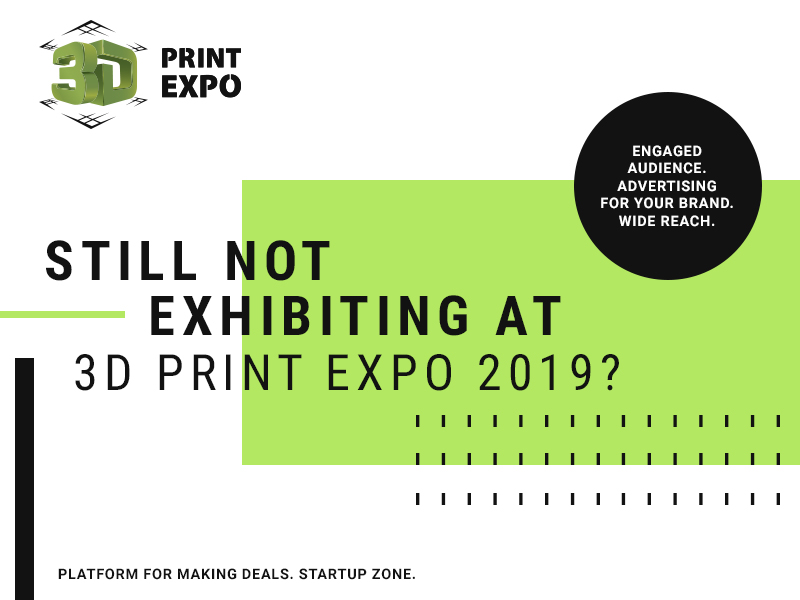 What Advantages Will Sponsors and Exhibitors of 3D Print Expo 2019 Get?