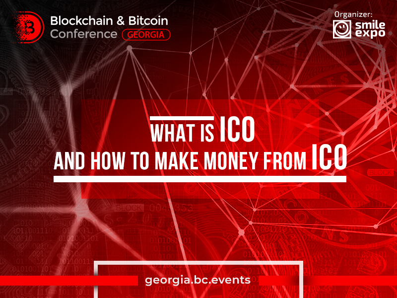 What is ICO and how to make money from ICO