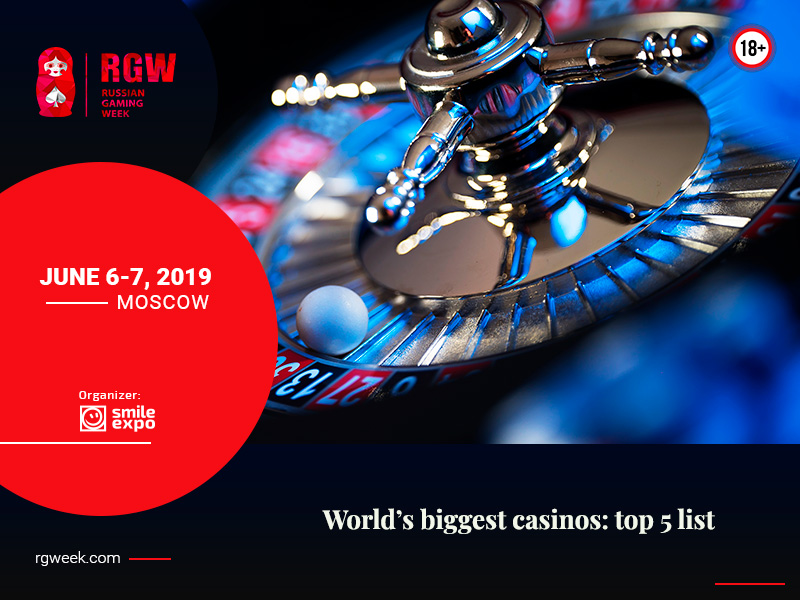 World's biggest casinos: top 5 list