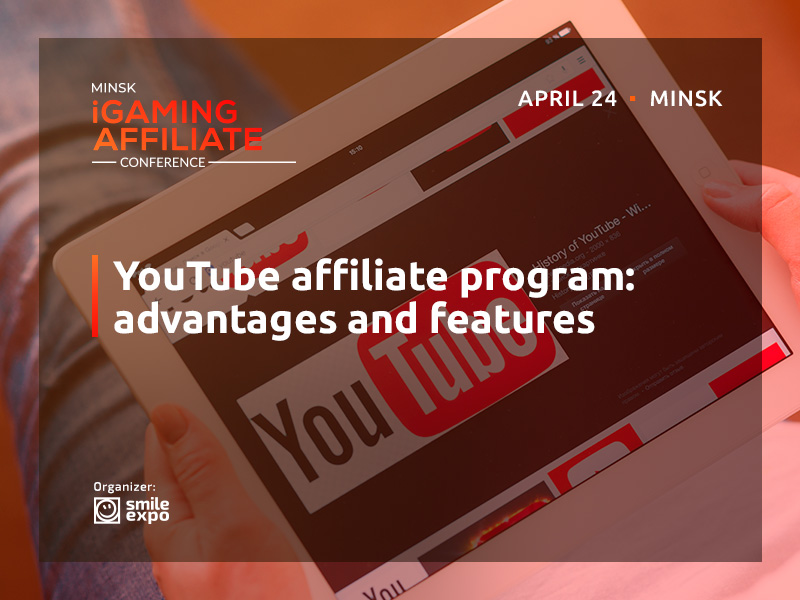 YouTube affiliate program: advantages and features