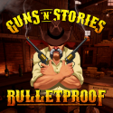 Guns'n'Stories: Bulletproof VR