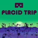 Placid Trip