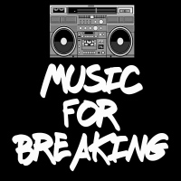 Music for Breaking