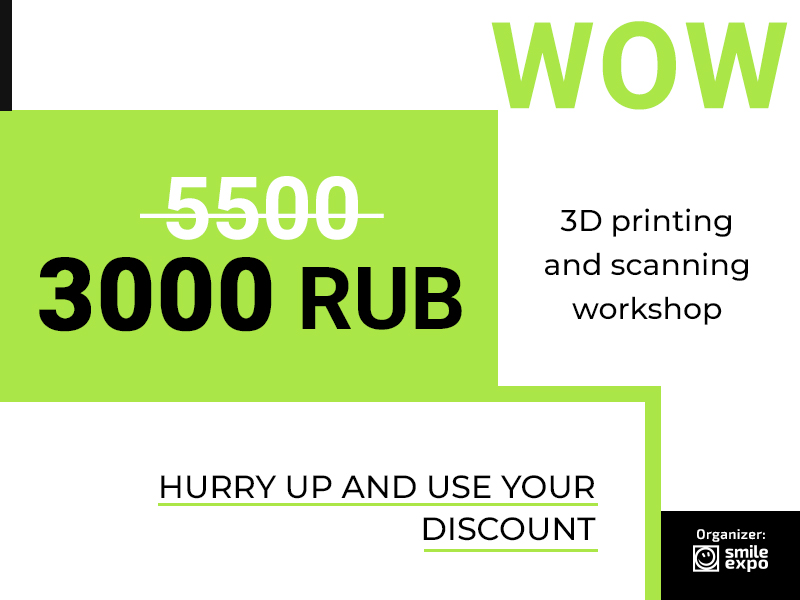 1 + 1 = 3: Celebrating the Moscow City Day! Best Price on Tickets to 3D Print Expo