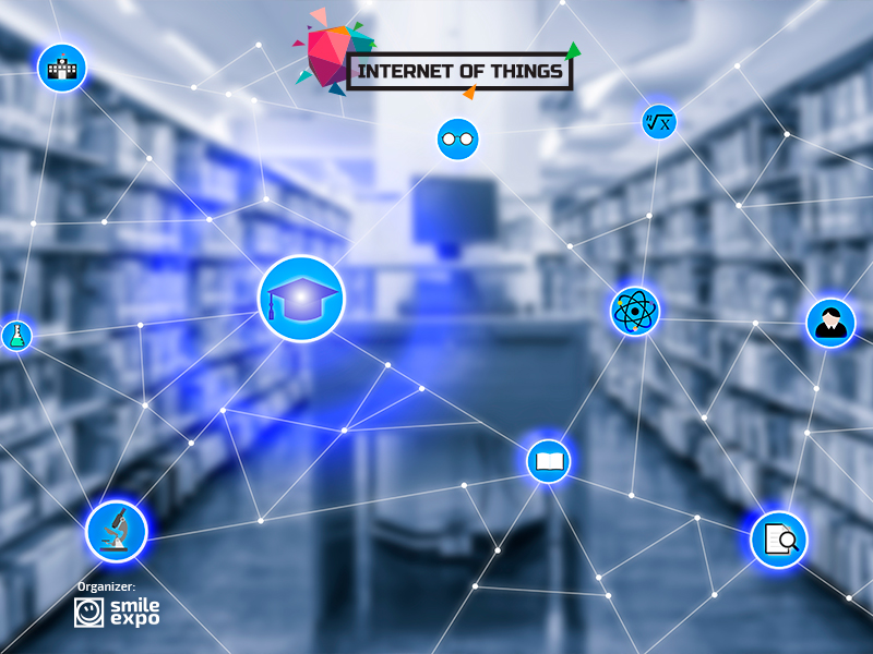 IoT Conference: IoT for school students: Latest technologies in education 1